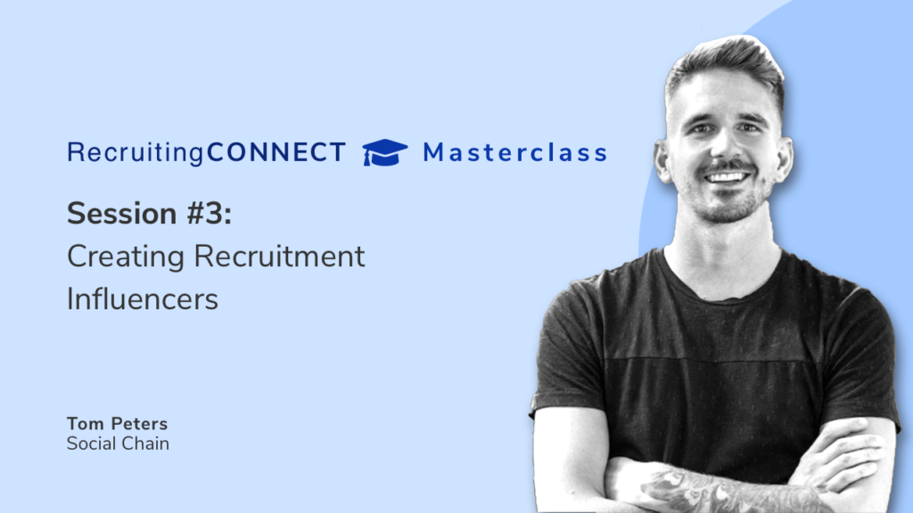 Session #3: Creating Recruitment Influencers